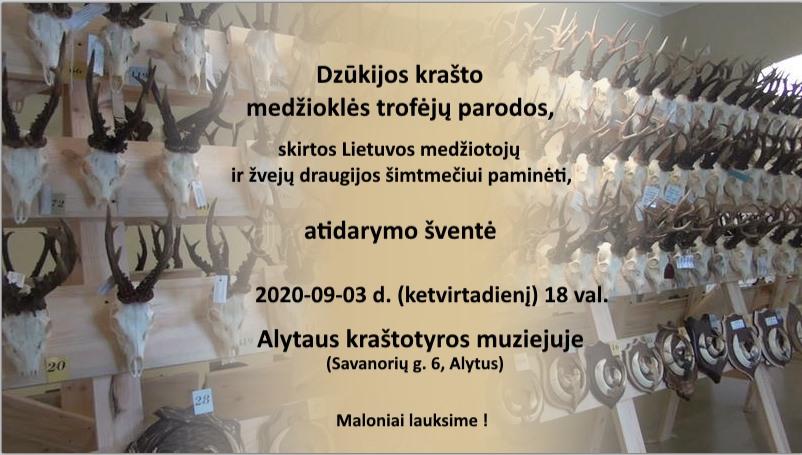 2020-09-03 (ketvirtadieni) 18:00 Alytaus krastotyros muziejuje Dzukijos krasto medziokles trofeju parodos atidarymas